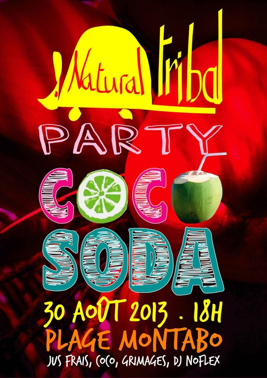 Natural Tribal Party au Coco Soda Bar  - big